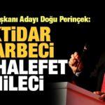 """Doğu Perinçek,""""AKP ve MHP bu hile hurda işini başlattılar"""""""