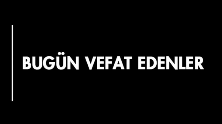 19 Mayıs 2019  VEFAT EDENLER