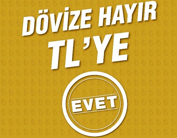 """MÜSİAD'dan DÖVİZE """"HAYIR"""", TL'YE """"EVET"""""""