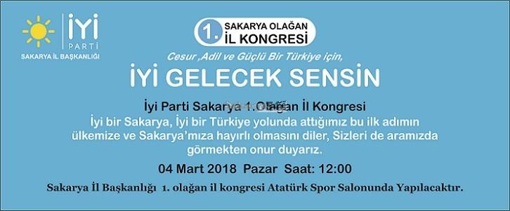 İyi Parti Sakarya İl kongresi 4 Mart Pazar Günü Yapılacak