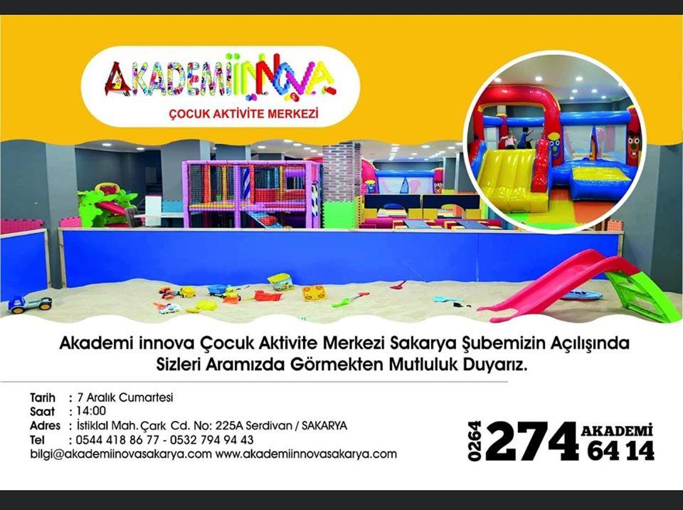 Akademi İnnova Sakarya Çocuk Aktivite Merkezi açılıyor