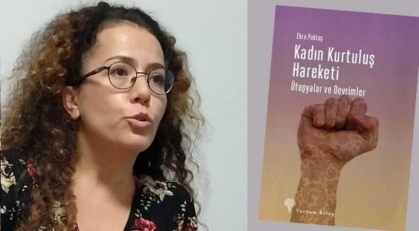 """Yazar Ebru Pektaş,""""Kadın Kurtuluş Hareketi – Ütopyalar ve Devrimler-"""" adlı kitabının söyleşi ve imza gününe katıldı."""